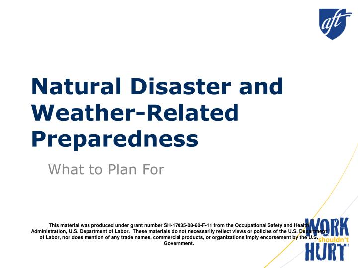 Natural disaster and weather related preparedness