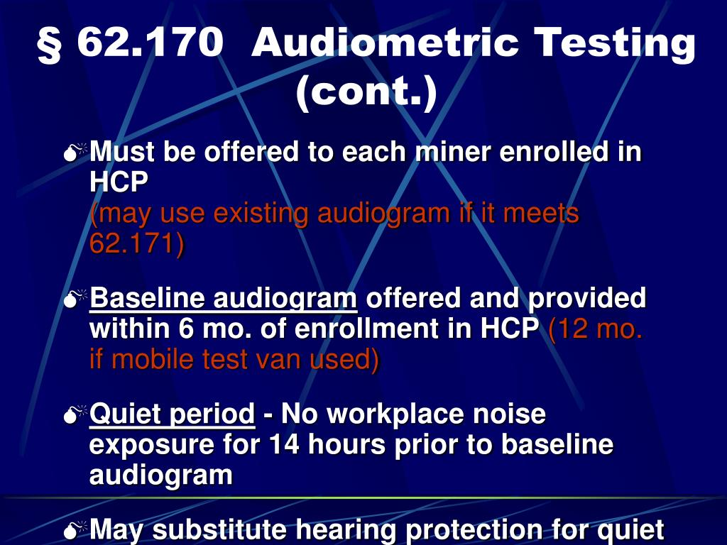 § 62.170  Audiometric Testing (cont.)