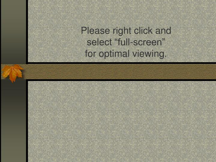 please right click and select full screen for optimal viewing n.