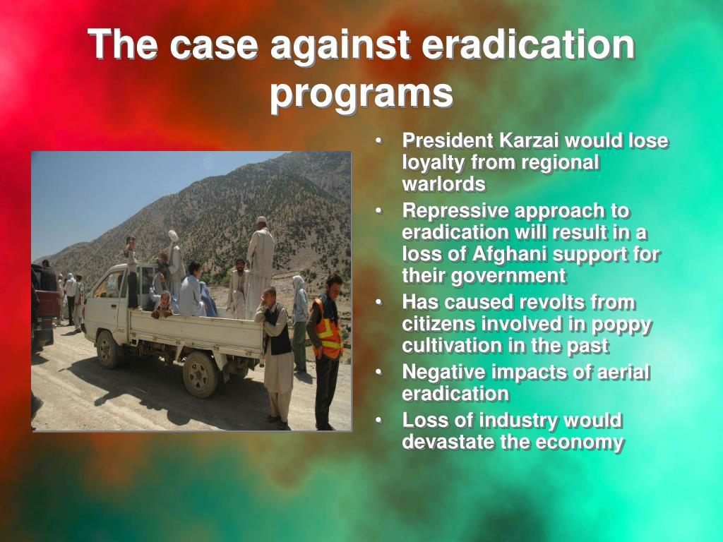 The case against eradication programs