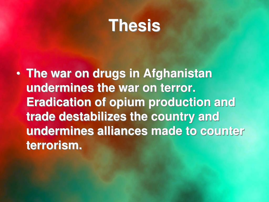 thesis on war on drugs