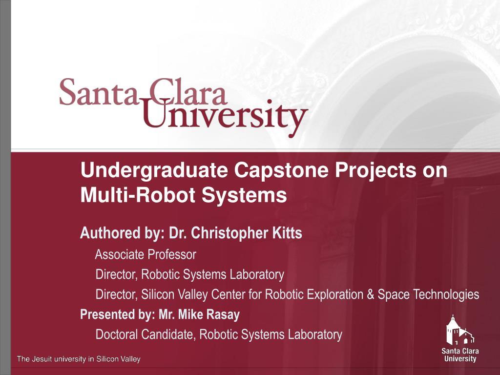 Undergraduate Capstone Projects on Multi-Robot Systems