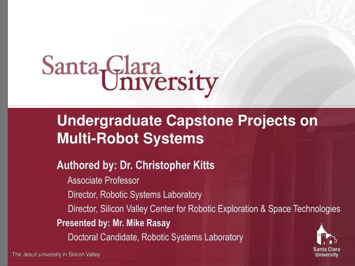 Undergraduate capstone projects on multi robot systems