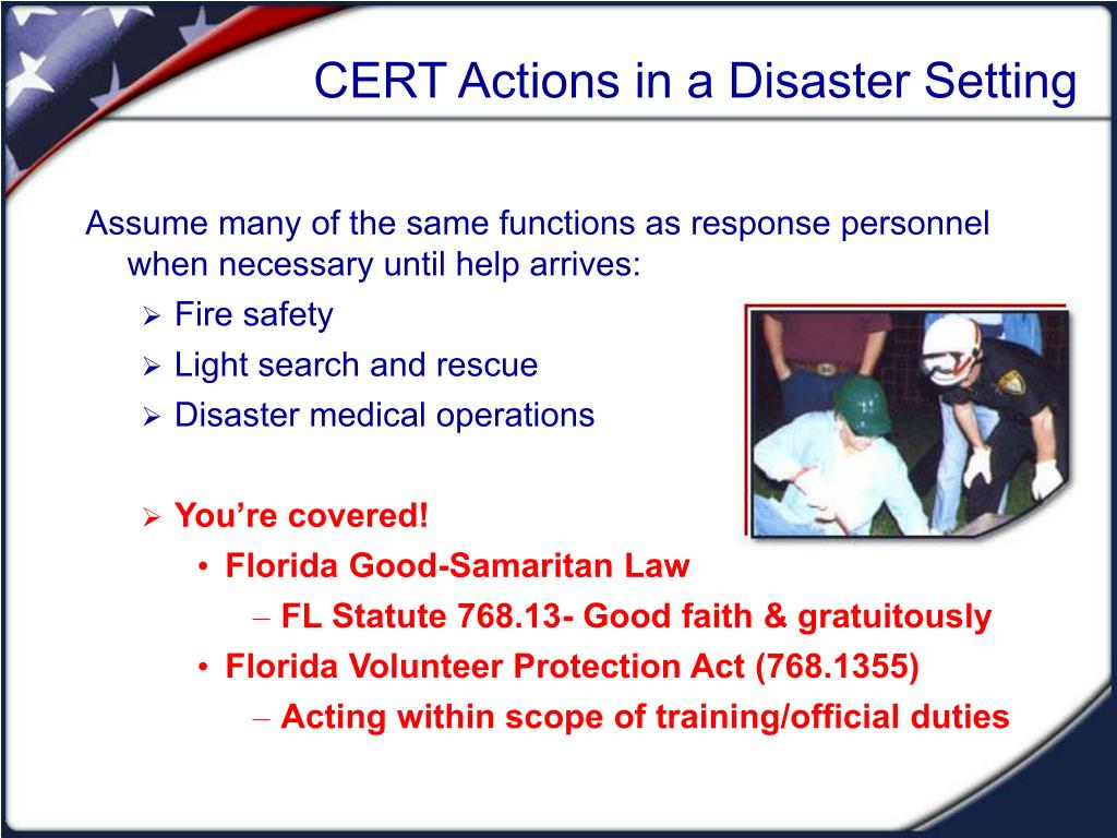 CERT Actions in a Disaster Setting