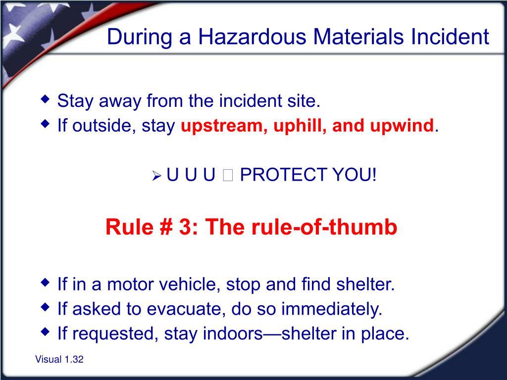 During a Hazardous Materials Incident
