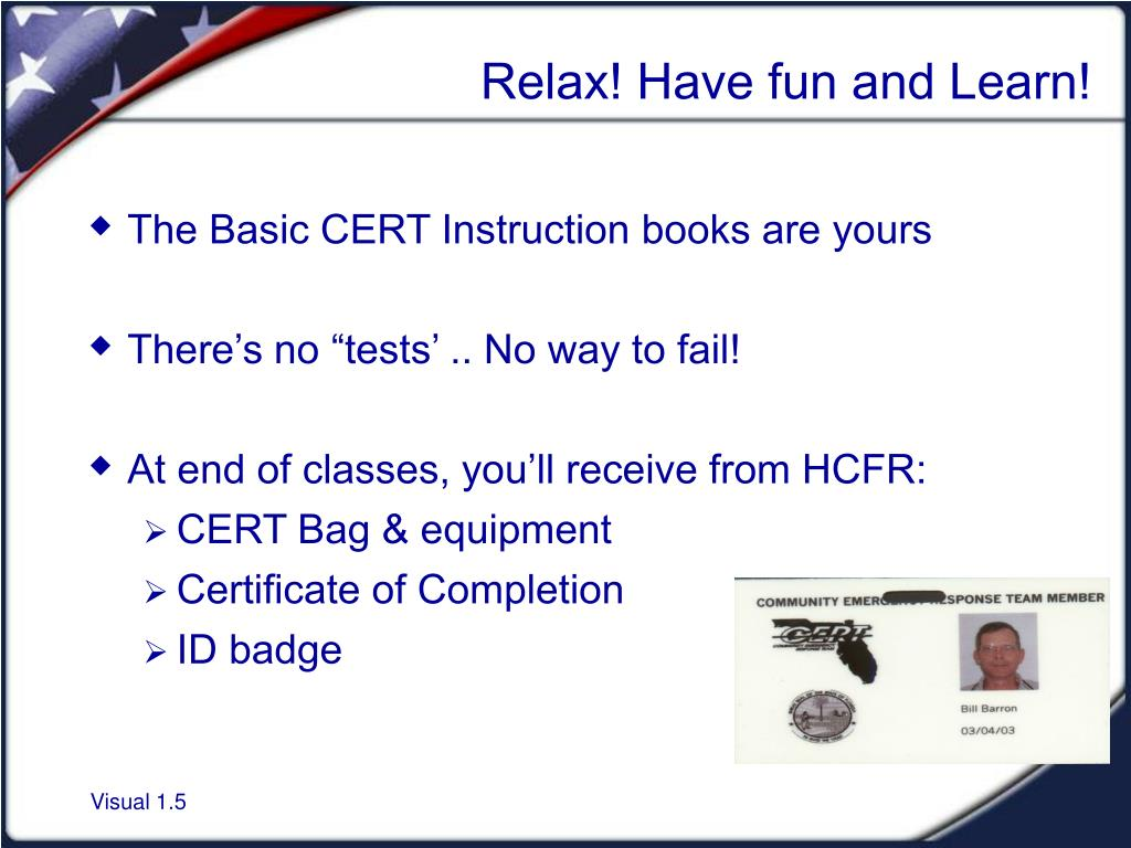 Relax! Have fun and Learn!