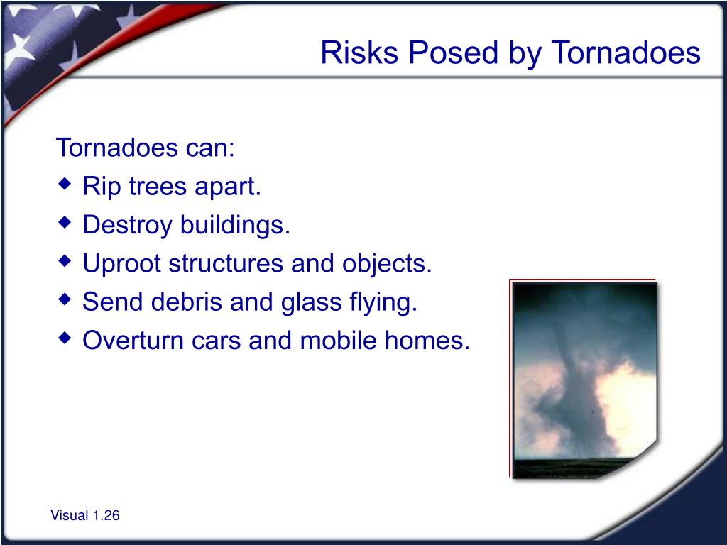 Risks Posed by Tornadoes
