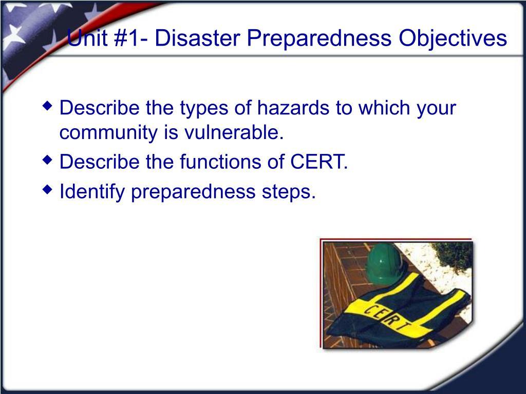 Unit #1- Disaster Preparedness Objectives