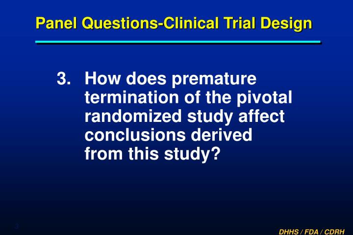 Panel questions clinical trial design3