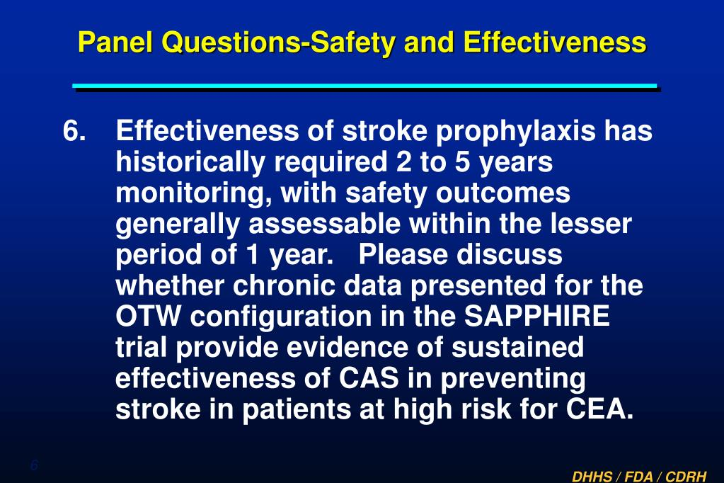 Panel Questions-Safety and Effectiveness