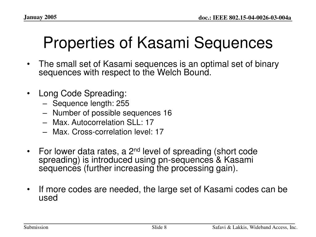 Properties of Kasami Sequences