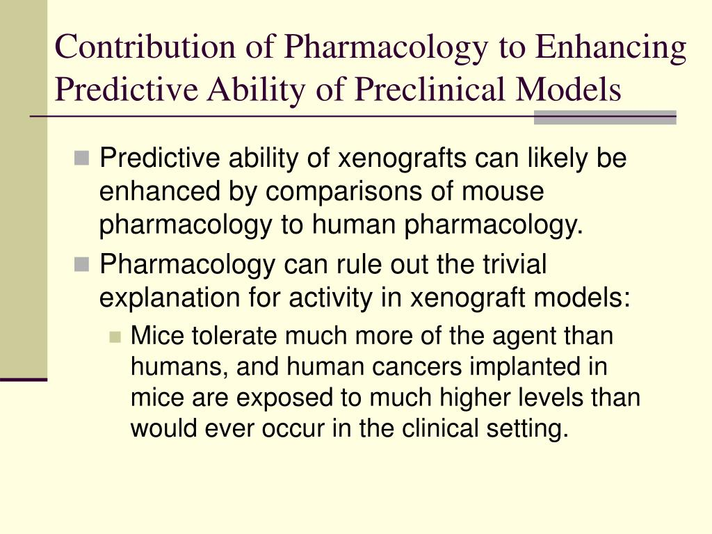 Contribution of Pharmacology to Enhancing Predictive Ability of Preclinical Models