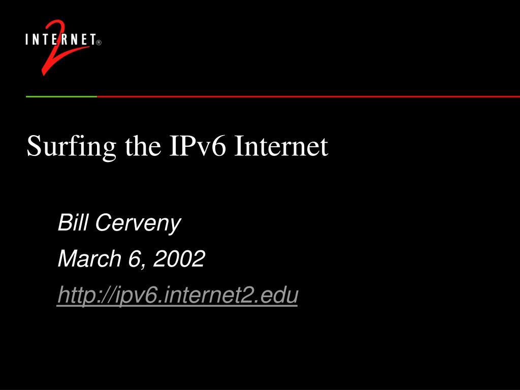 surfing the ipv6 internet l.