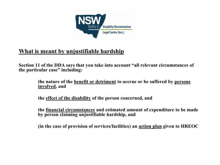 What is meant by unjustifiable hardship