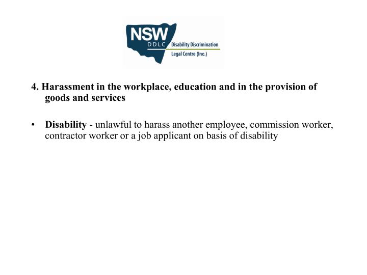 4. Harassment in the workplace, education and in the provision of goods and services