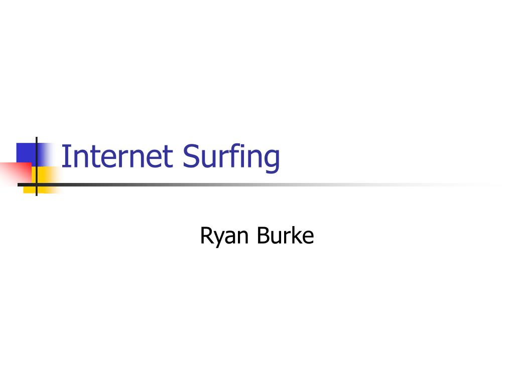 internet surfing l.