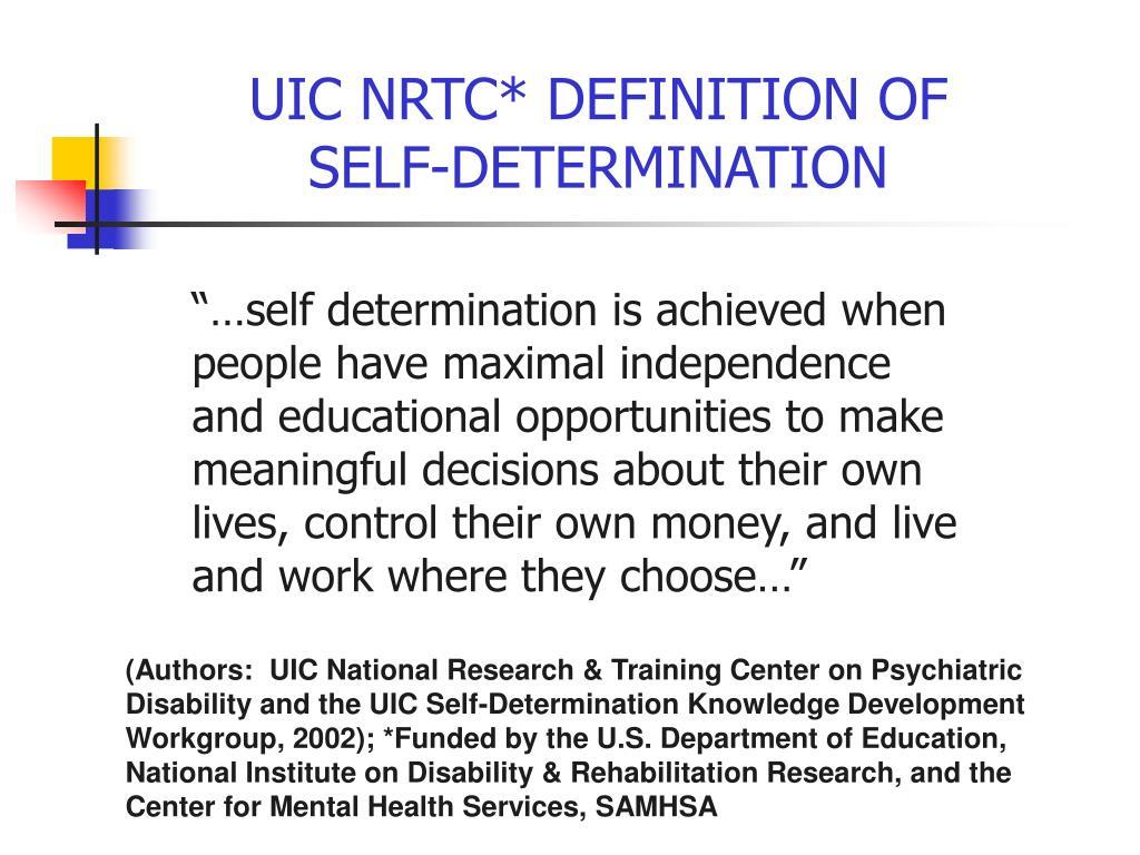 UIC NRTC* DEFINITION OF SELF-DETERMINATION