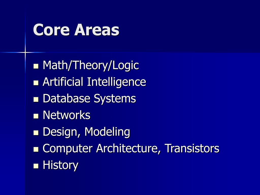 Core Areas