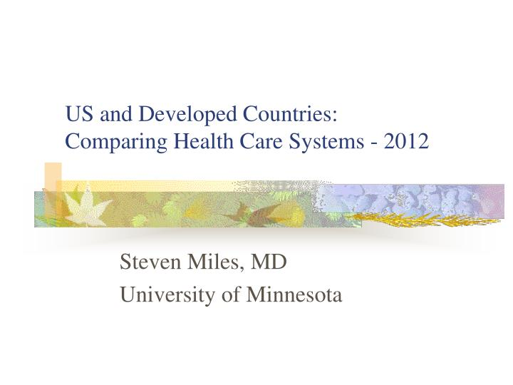 Us and developed countries comparing health care systems 2012