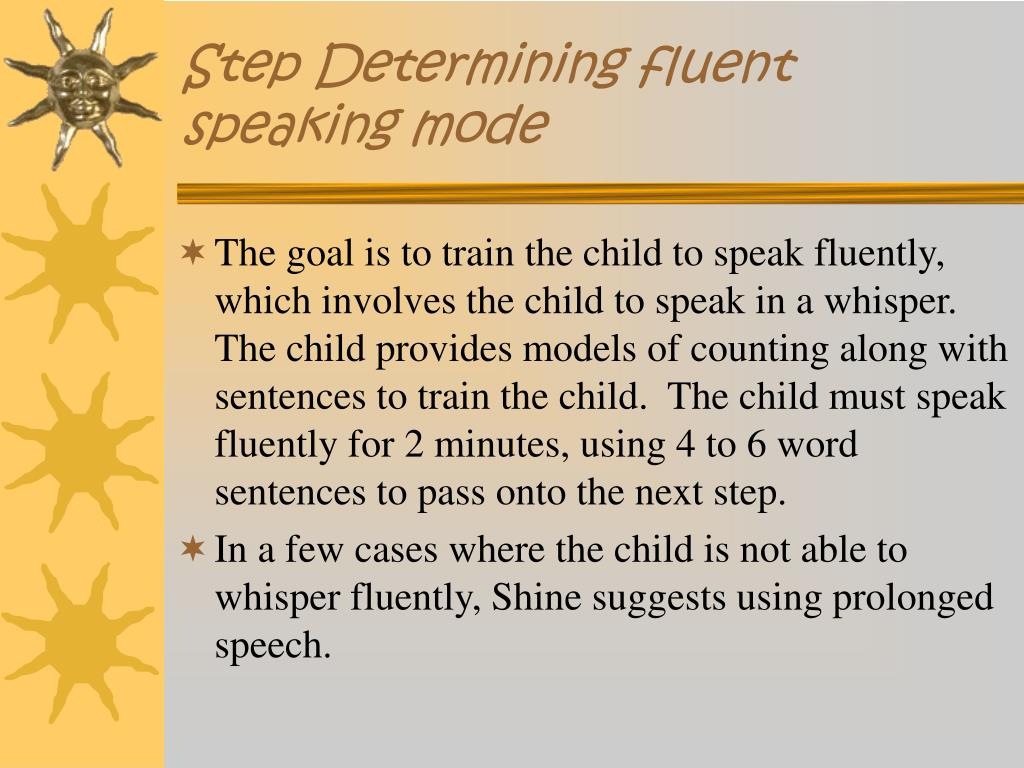 Step Determining fluent speaking mode