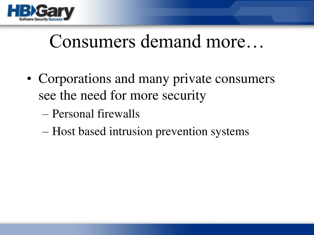 Consumers demand more…