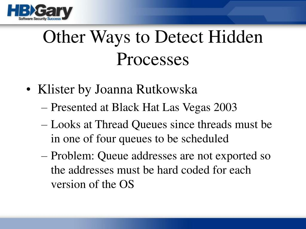 Other Ways to Detect Hidden Processes