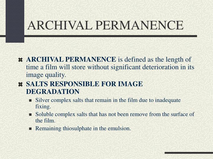 ARCHIVAL PERMANENCE