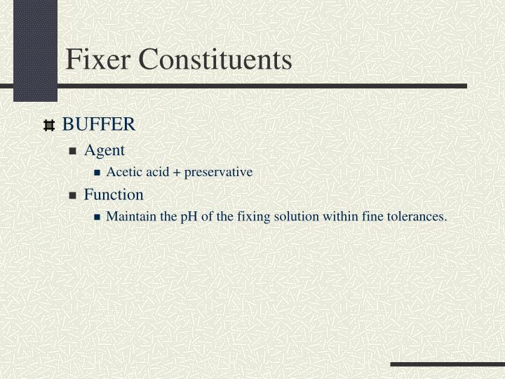 Fixer Constituents