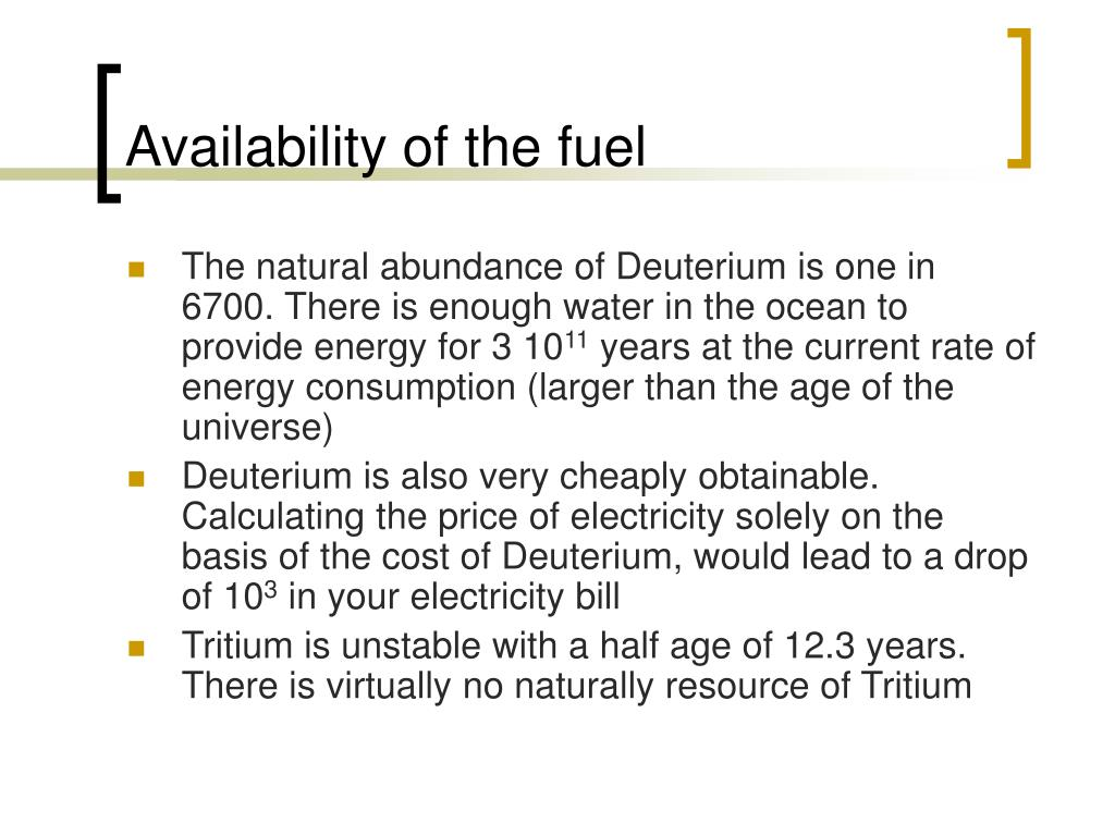 Availability of the fuel