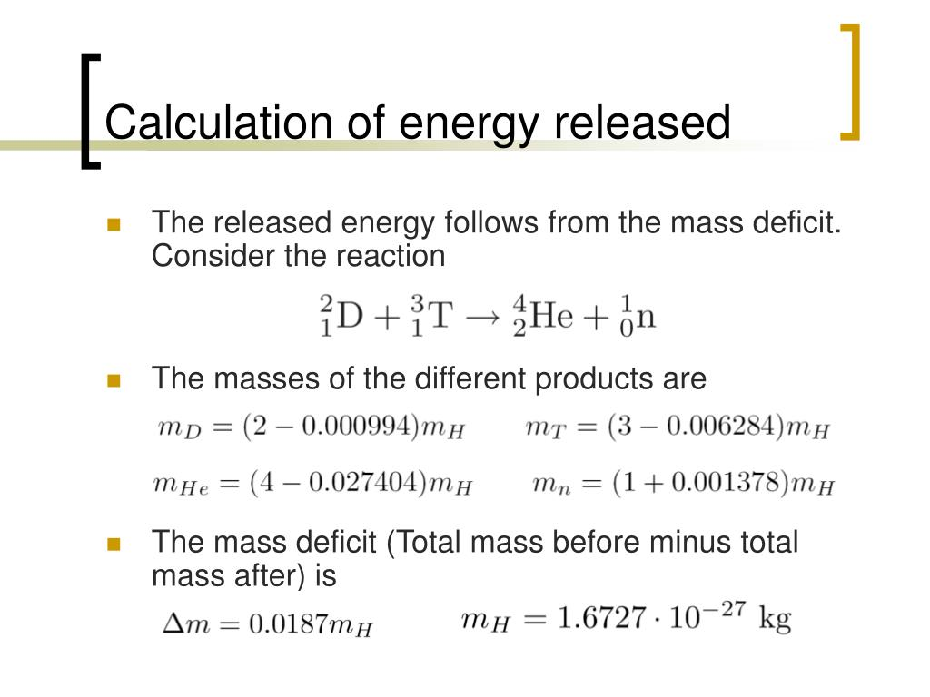 Calculation of energy released