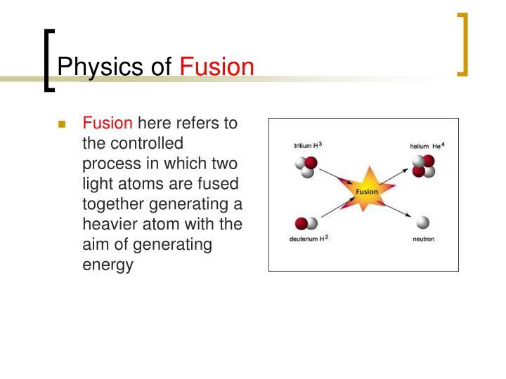 Physics of fusion2