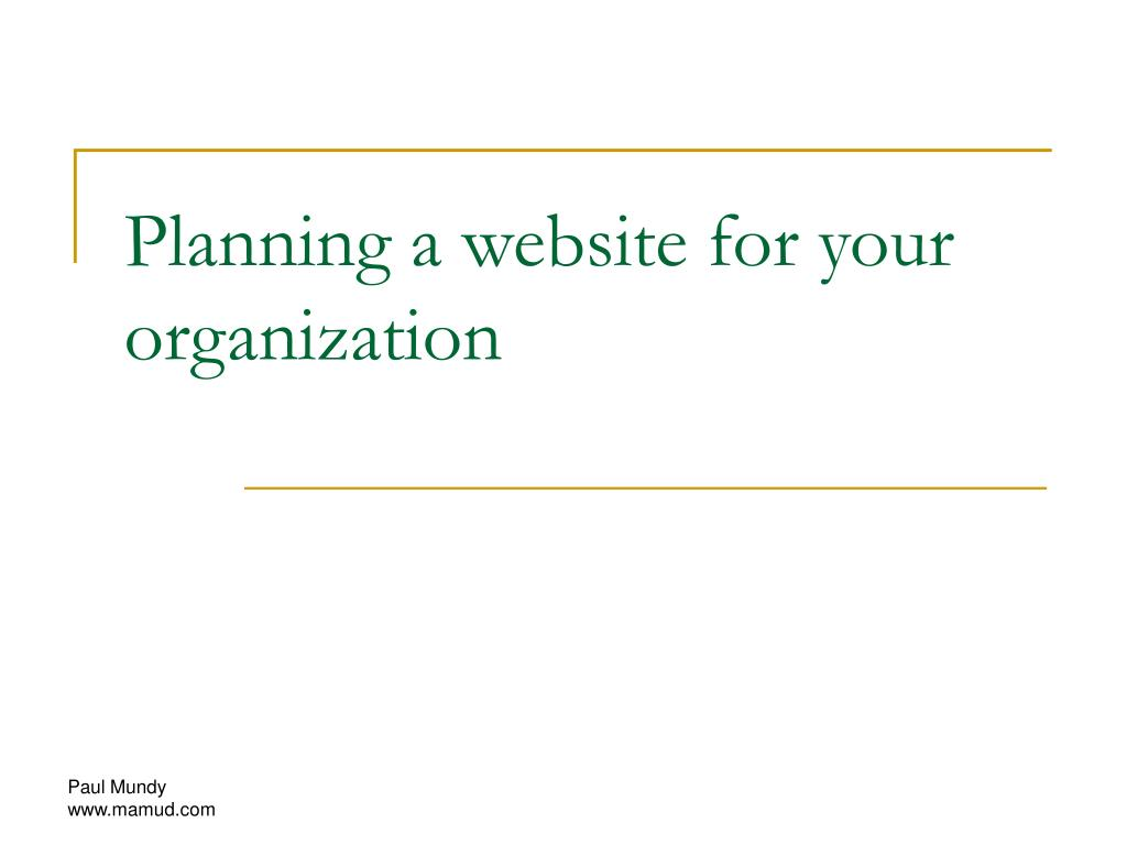 planning a website for your organization l.