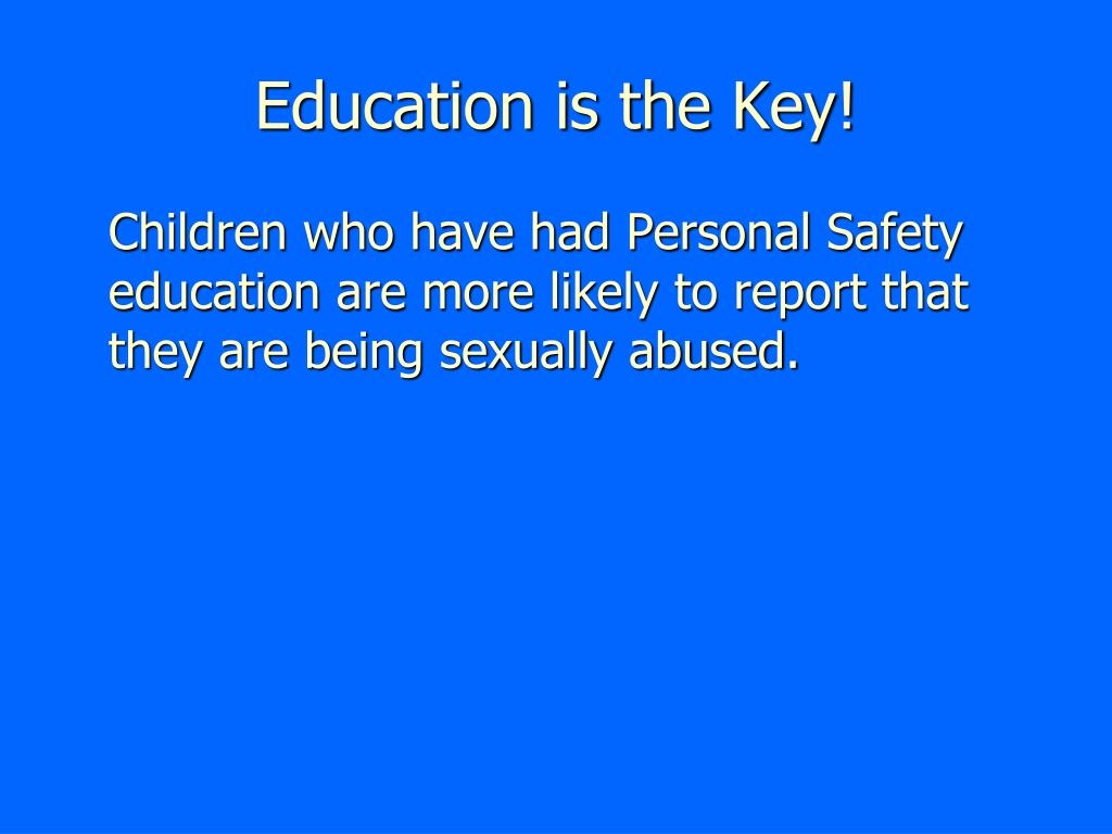 Education is the Key!