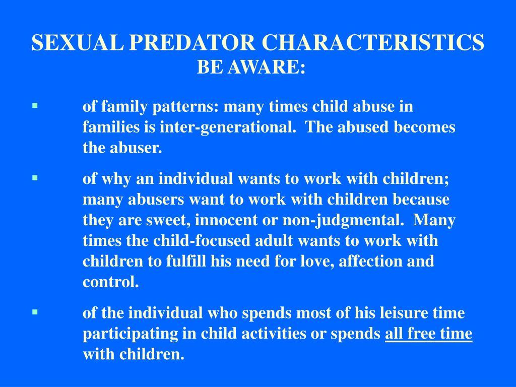 SEXUAL PREDATOR CHARACTERISTICS