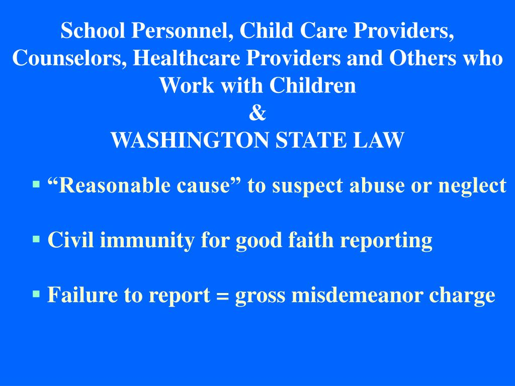 School Personnel, Child Care Providers, Counselors, Healthcare Providers and Others who Work with Children