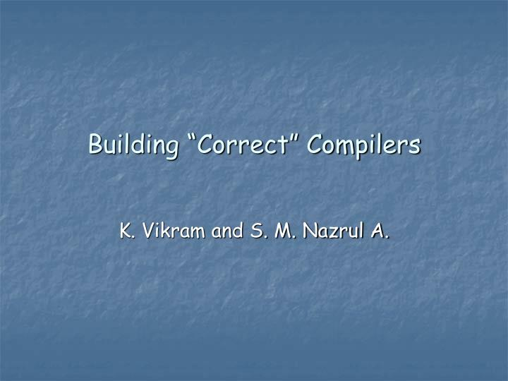 Building correct compilers