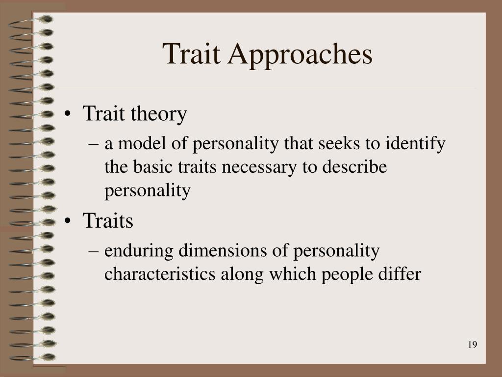 Trait Approaches