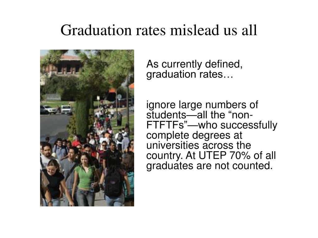 Graduation rates mislead us all