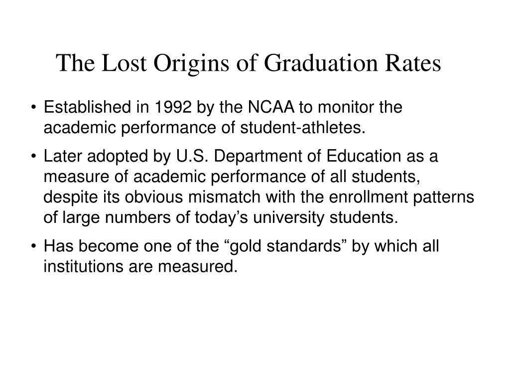 The Lost Origins of Graduation Rates