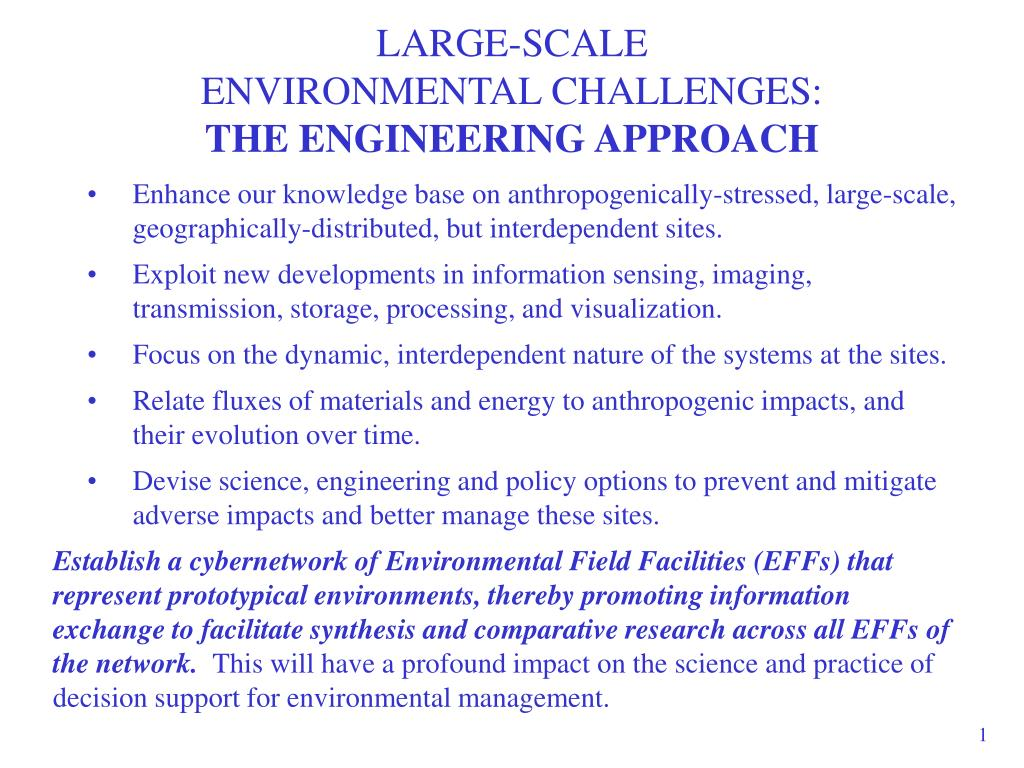 large scale environmental challenges the engineering approach
