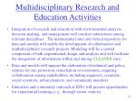 multidisciplinary research and education activities