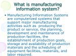 what is manufacturing information system