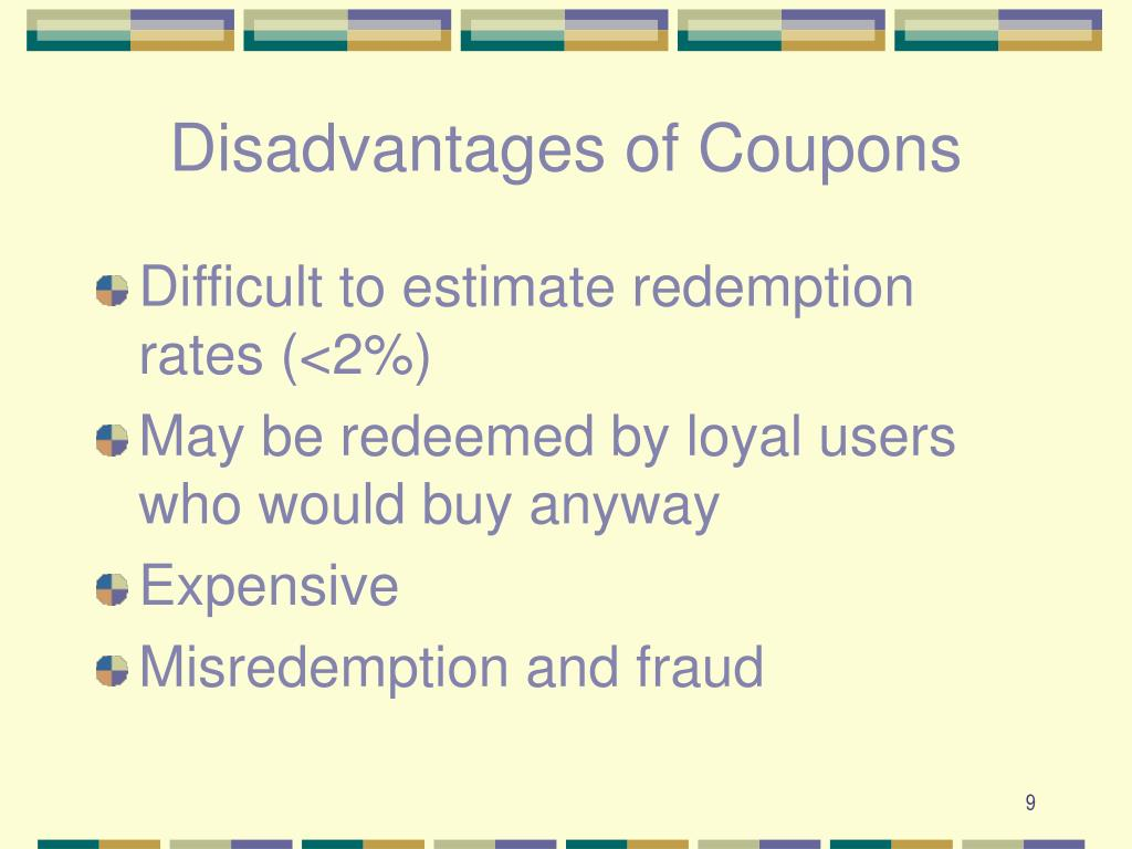 Disadvantages of Coupons