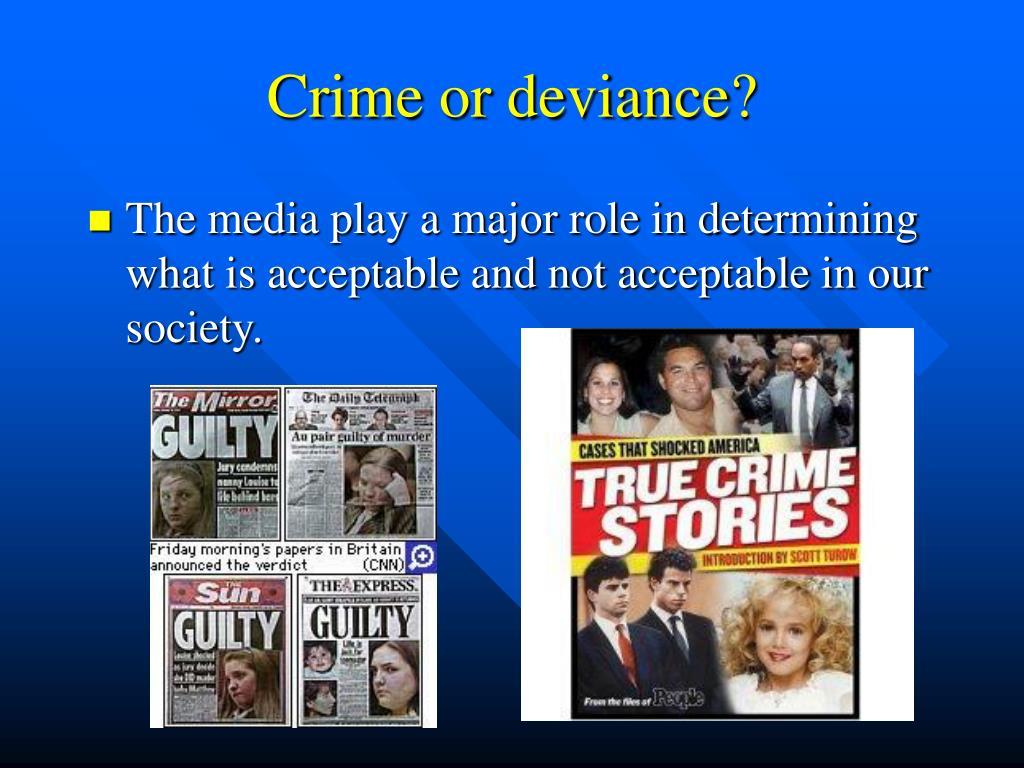 Crime or deviance?