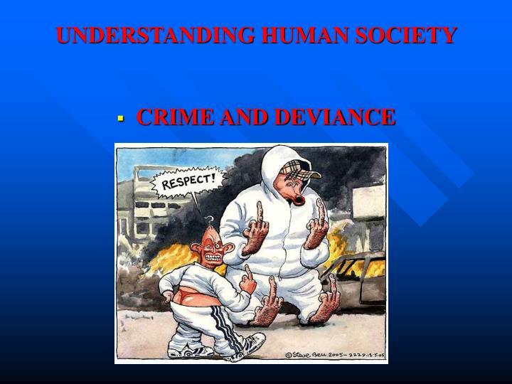 Understanding human society