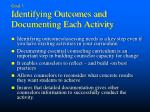 goal 3 identifying outcomes and documenting each activity