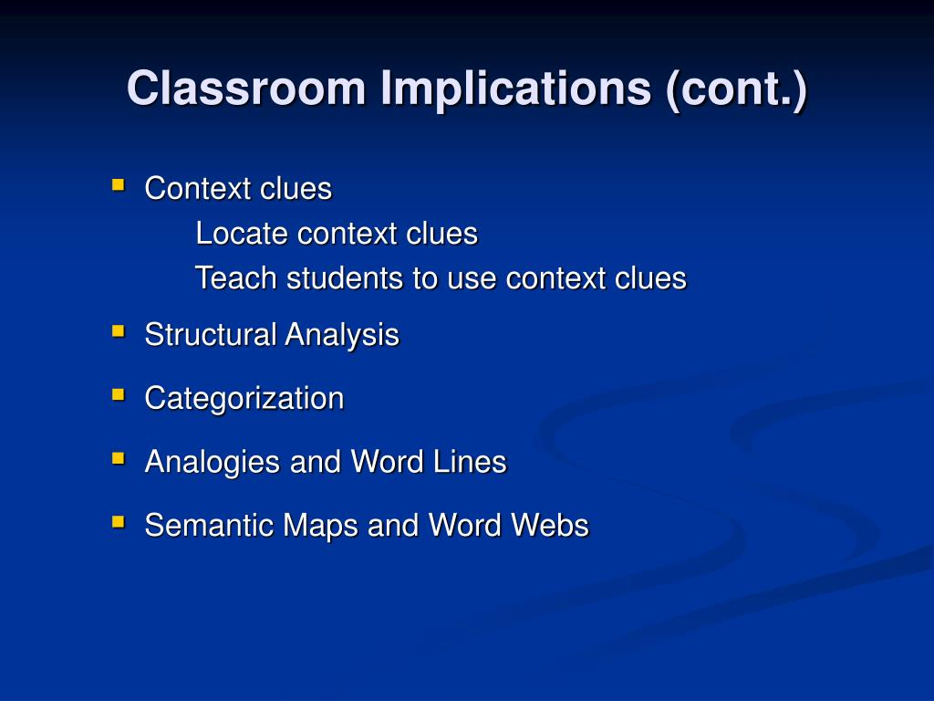 Classroom Implications (cont.)