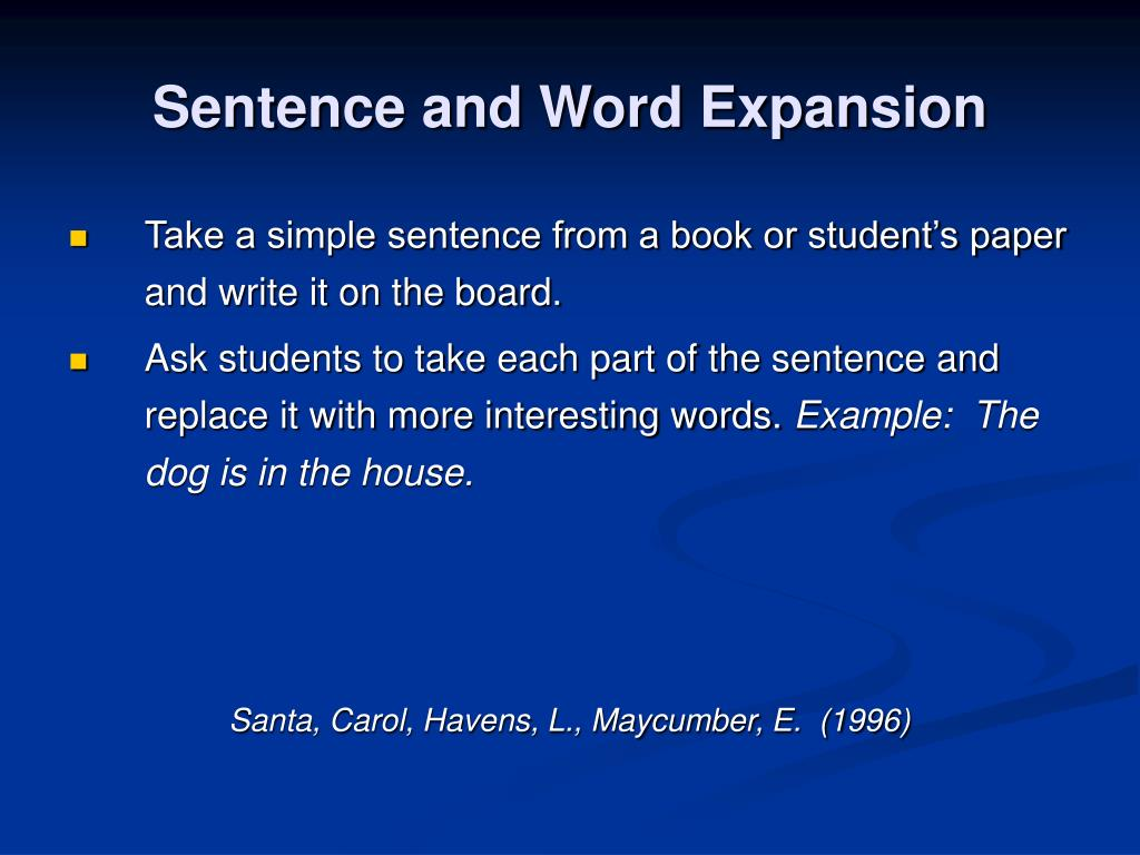 Sentence and Word Expansion