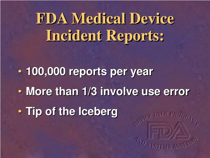 Fda medical device incident reports