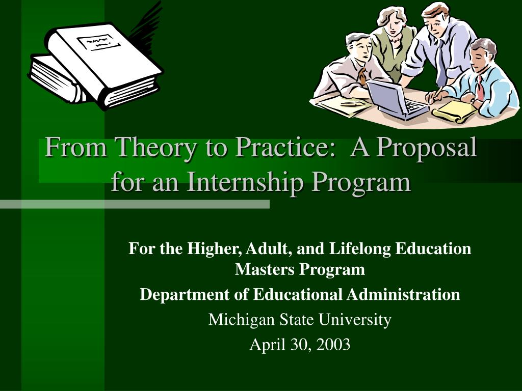 from theory to practice a proposal for an internship program
